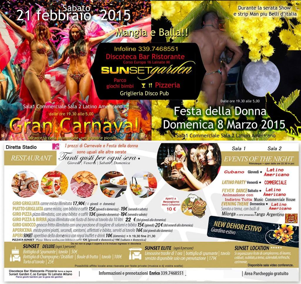 San Valentino sabato 14 febbraio 2015 Gran Carnaval 21 febbraio 2015 festa della donna 8 marzo 2015 programma sunset garden